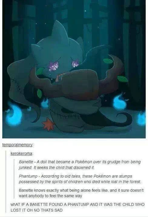 Sad,banette,tumblr,phantump,pokedex entries