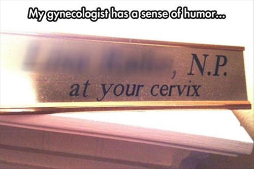 doctor,gynecologist,puns,monday thru friday