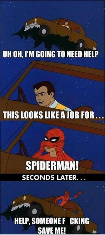 Even Spiderman Has Bad Days