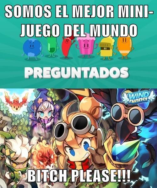SOMOS EL MEJOR MINI-JUEGO DEL MUNDO  b*tch PLEASE!!!