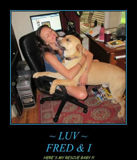 ~ LUV ~ FRED & I