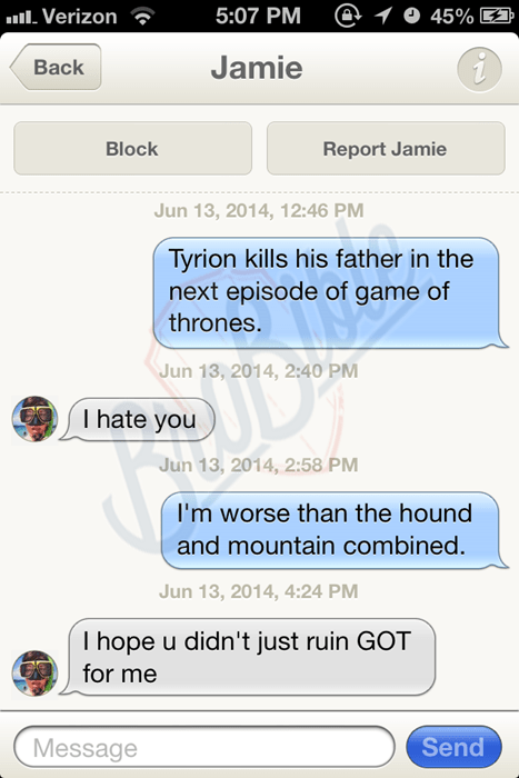 Game of Thrones,spoilers,tinder,jerk,online dating,dating