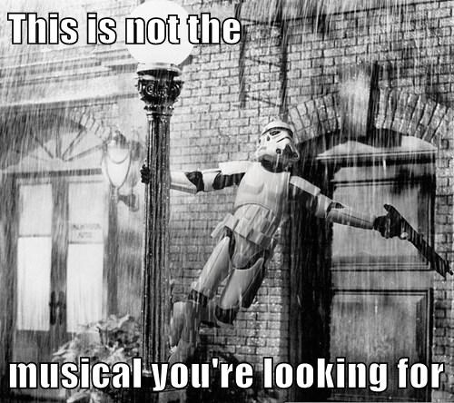 This is not the  musical you're looking for