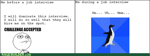 Challenge Accepted,job interview,socially awkward penguin,work