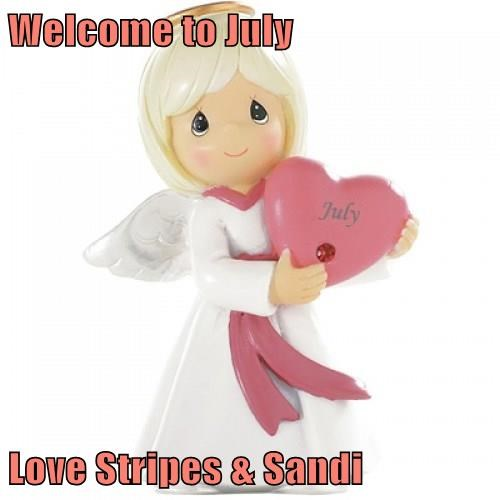 Welcome to July  Love Stripes & Sandi