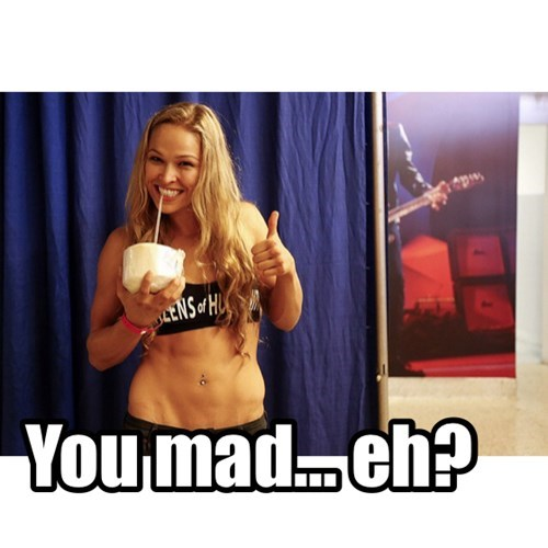 You mad... eh?