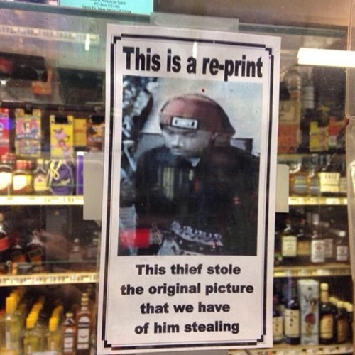Criminally Dumb Criminal,irony,sign