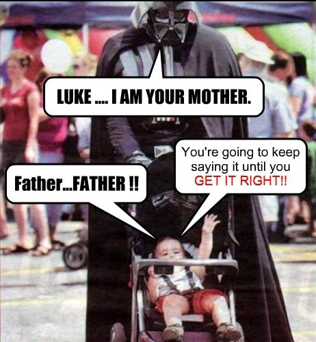 The Phrase is: Luke, I am your Father.""