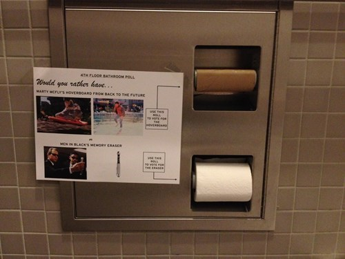 monday thru friday,poll,hoverboard,back to the future,men in black,toilet paper,bathroom,g rated