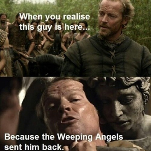 Game of Thrones,weeping angels,time travel