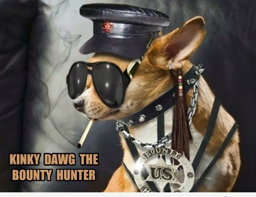 KINKY  DAWG  THE  BOUNTY  HUNTER