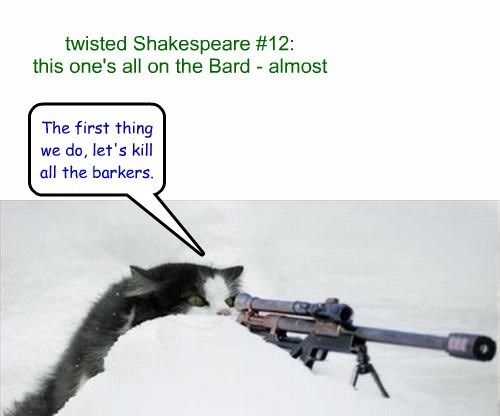 twisted Shakespeare #12: this one's all on the Bard - almost