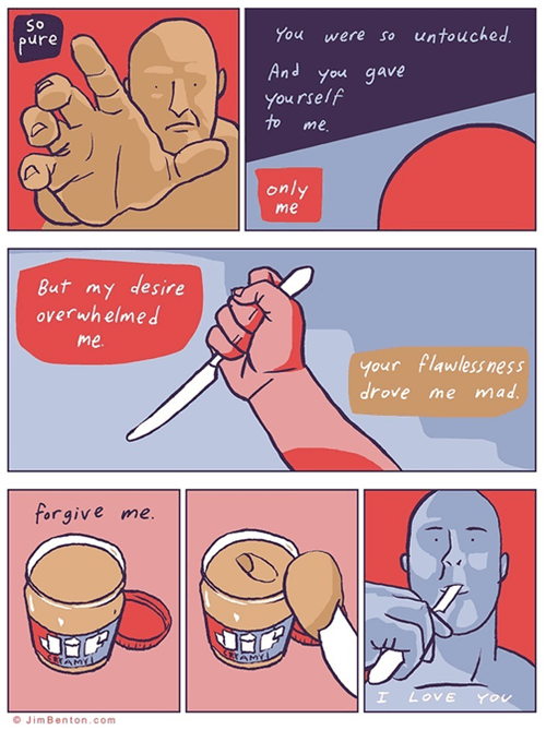 peanut butter,sad but true,web comics,i relate to this more than anything else i've read