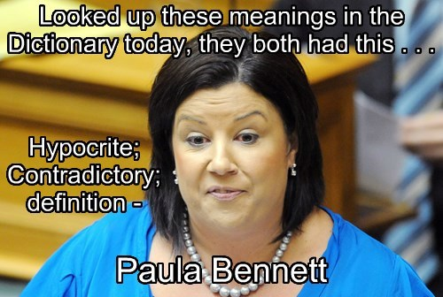 Paula Bennett is Contradictory and a Hypocrite.