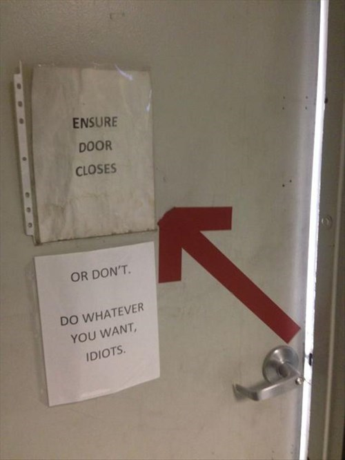 door,monday thru friday,passive aggressive,sign,g rated