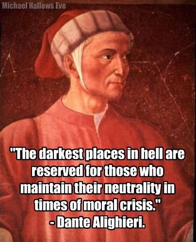 Dante Alighieri - Crisis Quote
