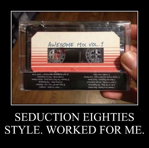 SEDUCTION EIGHTIES STYLE. WORKED FOR ME.