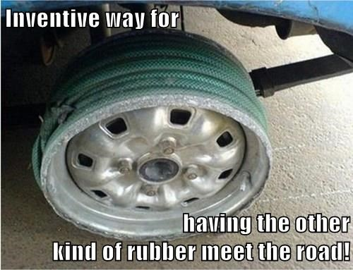 Inventive way for   having the other                                                                                                   kind of rubber meet the road!