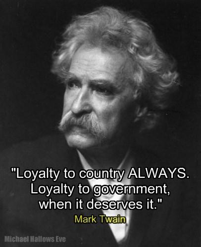 "Mark Twain - ""Loyalty"""
