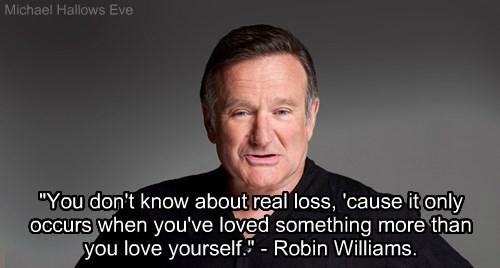 Robin Williams - Love Quote