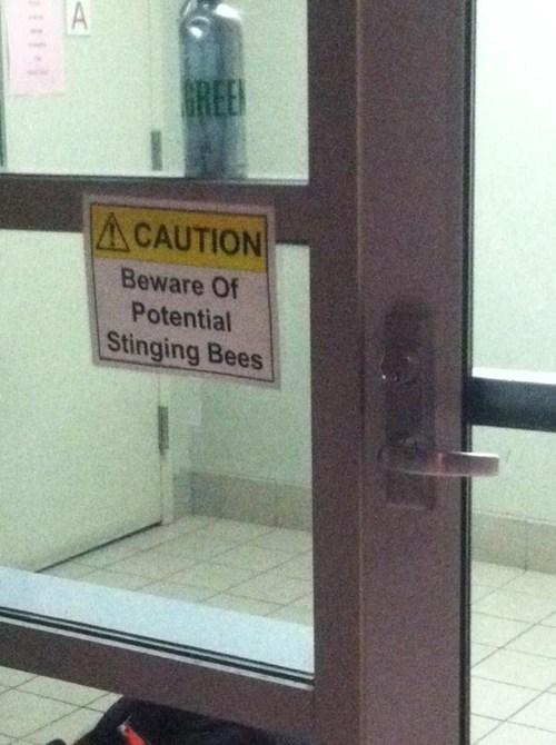 monday thru friday,warning,sign,work,bees