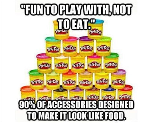 You're Not Making it Any Easier, Play-Doh