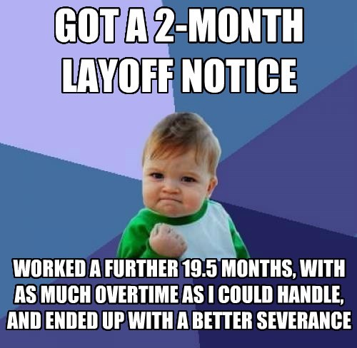 GOT A 2-MONTH LAYOFF NOTICE
