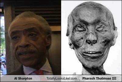 Al Sharpton Totally Looks Like Pharaoh Thotmose III