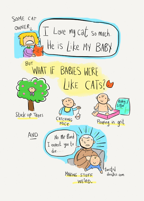 What if Babies Were Like Cats