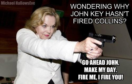 GO AHEAD JOHN,         MAKE MY DAY.                                  FIRE ME, I FIRE YOU!
