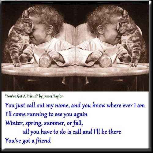 """You've Got A Friend"" by James Taylor"