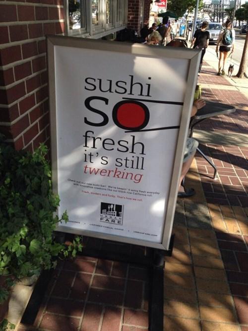 monday thru friday,sign,sushi,twerking,restaurant