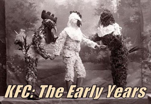 KFC: The Early Years
