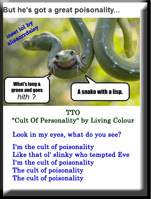 """""""Cult Of Poisonality"""" (TTO """"Cult Of Personality"""" by Living Colour)"""