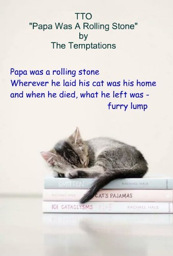 """""""The Legacy"""" (TTO """"Papa Was A Rolling Stone"""" by The Temptations)"""