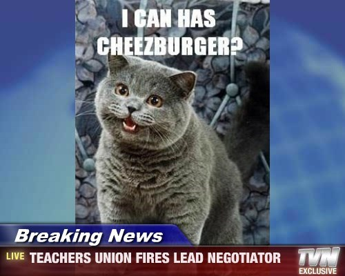 Breaking News - TEACHERS UNION FIRES LEAD NEGOTIATOR