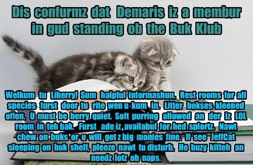Offishul JeffCatsBookClub Memburship Kard for Demaris