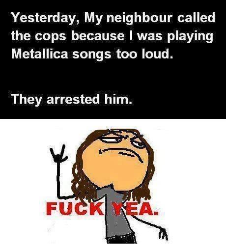 Metallica songs too loud