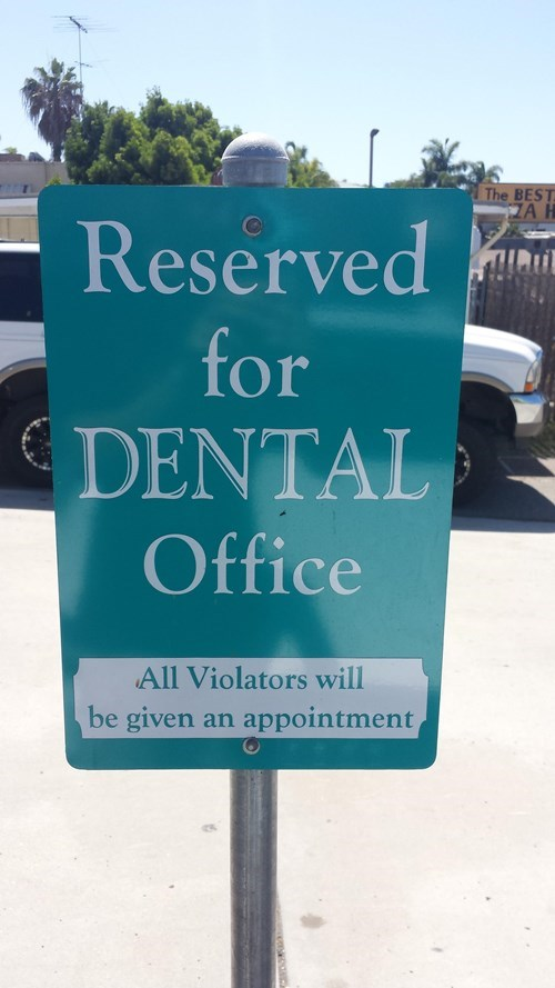 Okay, Dentist, You Win This Round