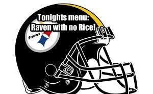 Tonights menu:  Raven with no Rice!