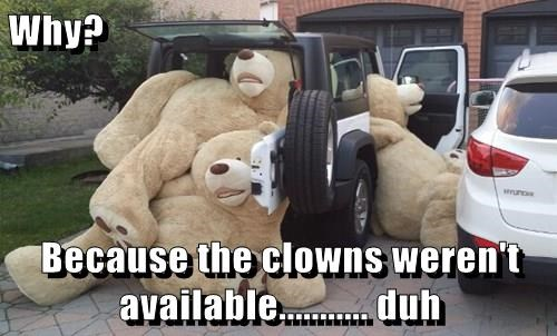 Why?  Because the clowns weren't available........... duh