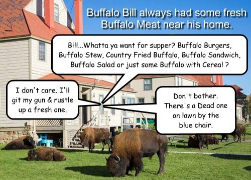 In actuality, Bill was sick of Buffalo & was thinking of turning to Soy.