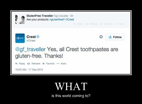 twitter,wtf,crest,toothpaste,gluten free,funny