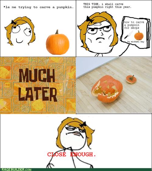 Close Enough,jack o lanterns,pumpkins