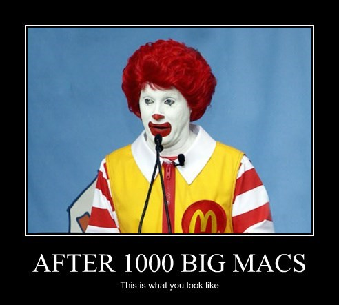AFTER 1000 BIG MACS