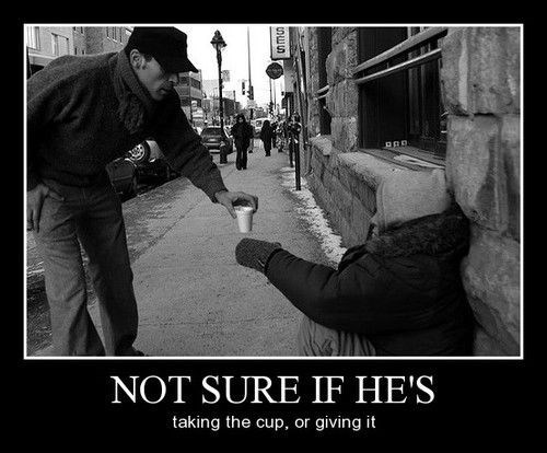 cup,funny,homeless,jerk