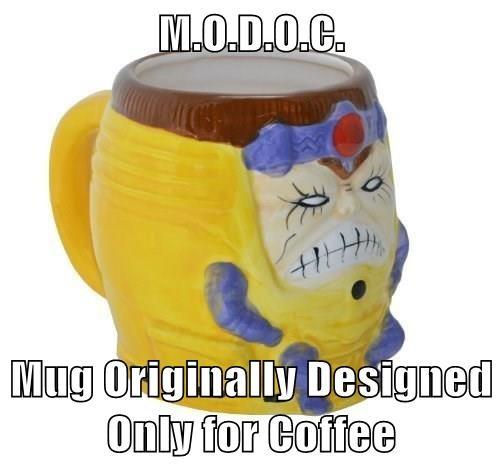 M.O.D.O.C.  Mug Originally Designed Only for Coffee