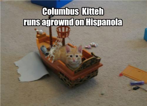 Columbus  Kitteh<br /><br /> runs agrownd on Hispanola