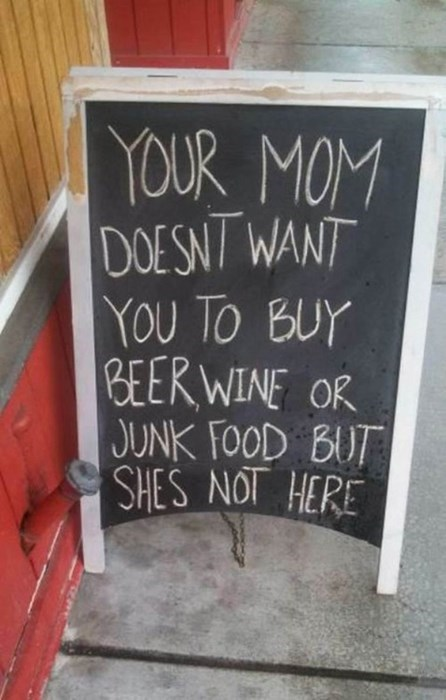 beer,sign,your mom,pub,funny,after 12,g rated