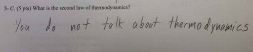 I Think You Can Guess What the First Rule of Thermodynamics Is